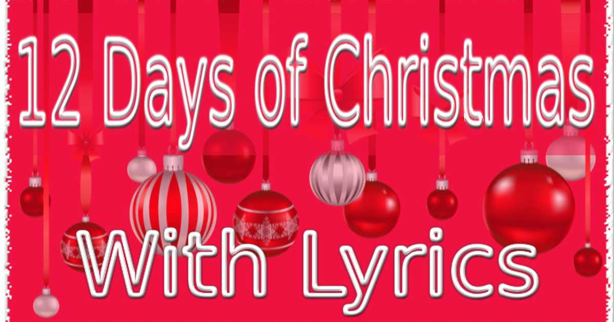 photo relating to Twelve Days of Christmas Lyrics Printable identify The 12 Times of Xmas Lyrics Xmas Carols